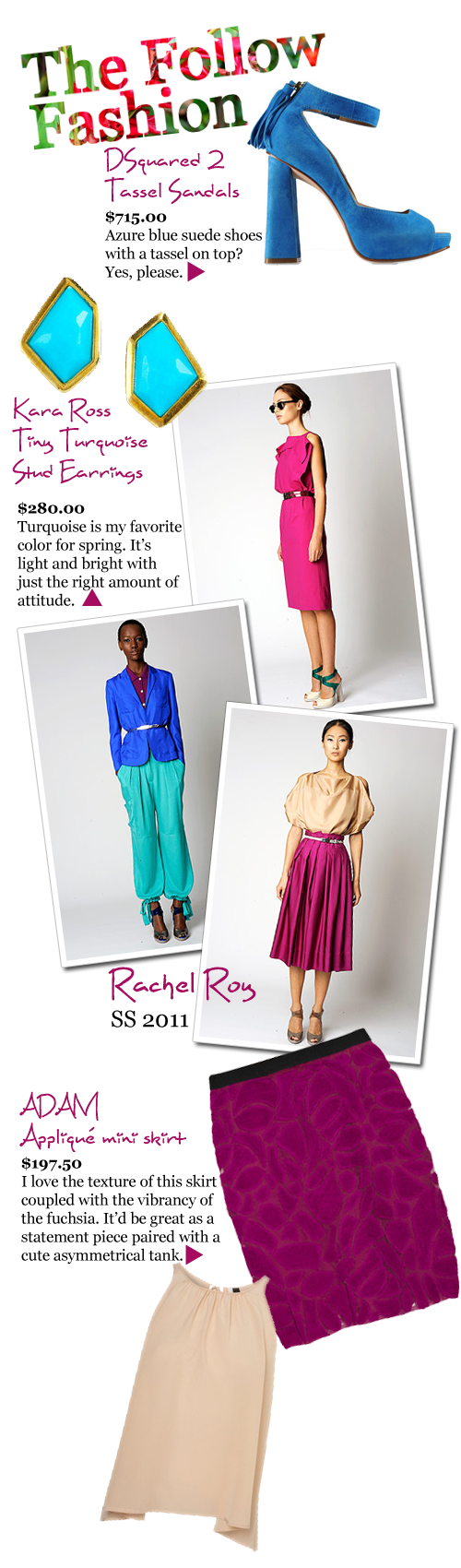 The Follow Fashion: Azure.Turquoise.Fuchsia